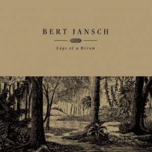 Bert Jansch Edge Of A Dream