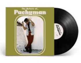 Pachyman The Return of...