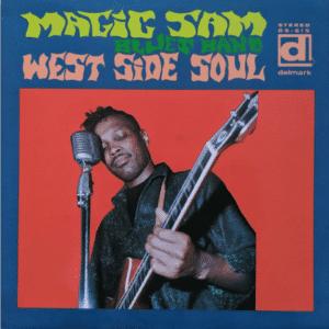 Magic Sam's Blues Band West Side Soul