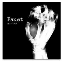 FAUST 1971-1974