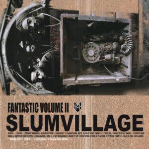 Slum Village Fantastic Volume II