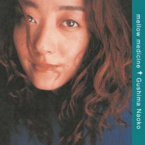 Naoko Gushima Mellow Medicine