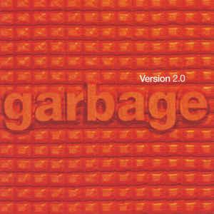 Garbage – Version 2.0