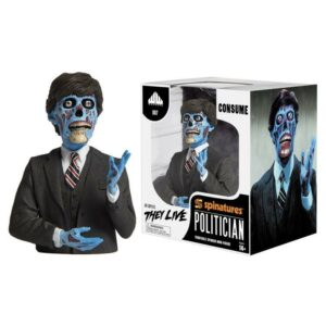 WAXWORK They Live Politician Spinature