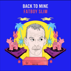 Various artists Back to Mine: Fatboy Slim