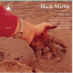 Black Marble FAST IDOL