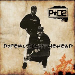P-D2 Dopemuzik4thehead